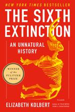 The Sixth Extinction: An unnatural history, Elizabeth Kolbert